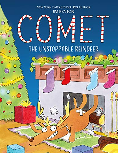Comet the Unstoppable Reindeer