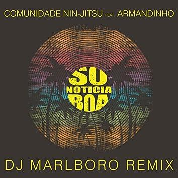 Só Notícia Boa (DJ Marlboro Remix)