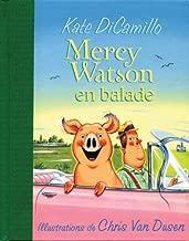 Mercy Watson En Ballade (French Edition)