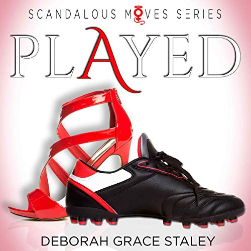 Played     Scandalous Moves Series              By:                                                                                                                                 Deborah Grace Staley                               Narrated by:                                                                                                                                 Samantha Summers                      Length: 4 hrs and 30 mins     2 ratings     Overall 5.0