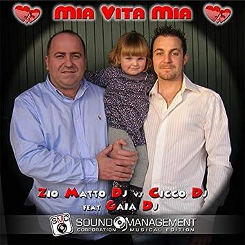 Mia vita mia (feat. Gaia DJ)