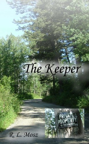 Book: The Keeper by R. L. Mosz