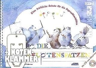 Die Blockflötenspatzen Band 2 (+CD) im Ringeinband inkl. praktischer Notenklammer   Eine fröhliche Schule für die Sopranblockflöte (barocke und deutsche Griffweise) für Vorschulkinder und Schulanfänger mit einem musikalischen Würfelspiel zum Ausschneiden (Ringbindung) von Karin Schuh und Ingrid Behrens (Noten/Sheetmusic)