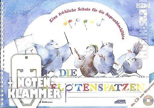 De blokfluitspatzen band 2 (+CD) in ringband incl. praktische notenklem – een vrolijke school voor de sopraanblokfluit (barok en Duitse greep) voor kleuterscholen en schoolbeginners met een muzikale blokjesspel om uit te knippen (ringbinding) van Karin Schoh en Ingrid Behrens (noten/Sheetmusic).