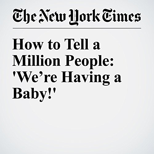How to Tell a Million People: 'We're Having a Baby!' audiobook cover art