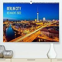 Berlin City bei Nacht (Premium, hochwertiger DIN A2 Wandkalender 2022, Kunstdruck in Hochglanz): Berlin bei Nacht in Fotos festgehalten. (Monatskalender, 14 Seiten )