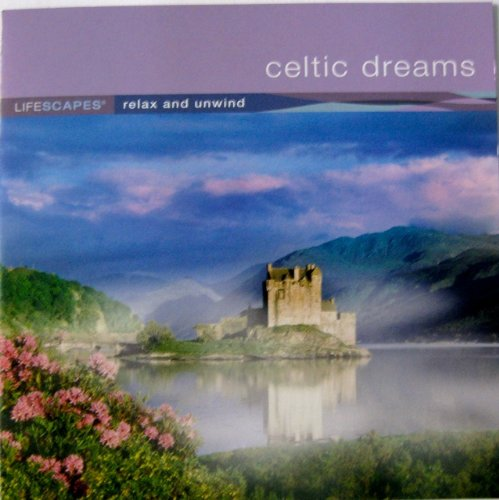 Celtic Dreams: Relax and Unwind