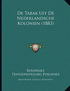 de Tabak Uit de Nederlandsche Kolonien (1883)