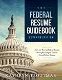 Federal Resume Guidebook: Federal Resume Writing Featuring the Outline Format Federal Resume (English Edition)