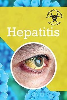 Hepatitis - Book  of the Deadliest Diseases of All Time