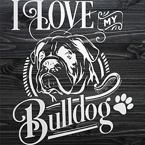 BYRON HOYLE Calcomanía divertida con texto en inglés 'I Love My Bulldog Chic Vinilo Calcomanía para mascotas y perros, diseño especial para decoración de coche, camión, motocicleta, RV