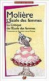 L'école des femmes - La critique de l'école des femmes by Molière(2011-04-10) - Editions Flammarion - GF Dossier - 01/01/2011
