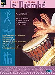 Kersale/Guillame Bien Debuter Le Djembe Percussion Book/Cd French