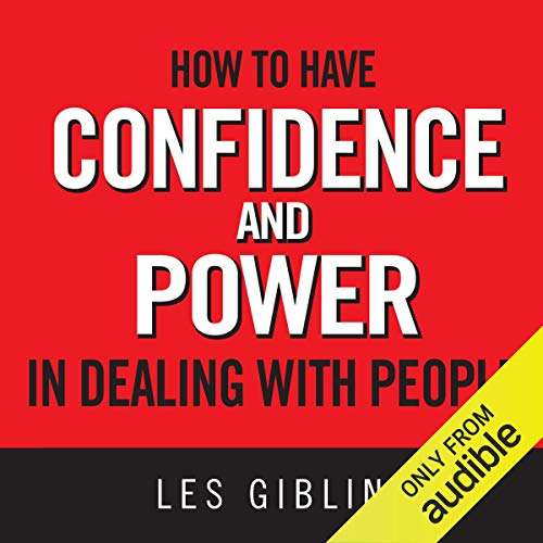 How to Have Confidence and Power in Dealing with People cover art