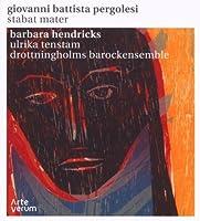 Pergolesi: Stabat Mater (Barbara Hendricks/Ulrika Tenstam) by Barbara Hendricks (2009-11-10)