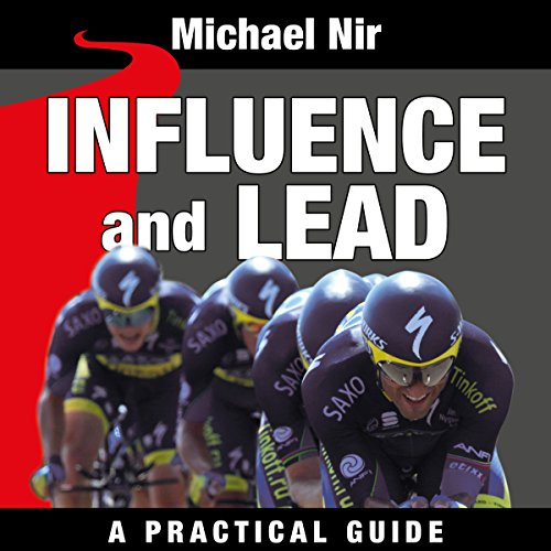 Influence and Lead: Fundamentals for Personal and Professional Growth audiobook cover art