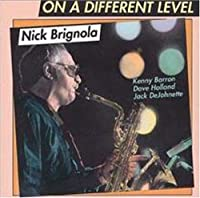 On a Different Level by NICK BRIGNOLA (1994-01-20)