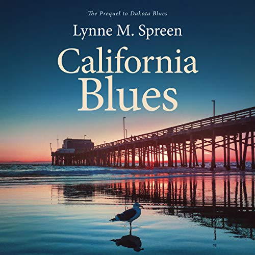 『California Blues: The Prequel to Dakota Blues』のカバーアート