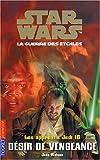Star Wars - Les Apprentis Jedi, tome 16 : Désir de vengeance