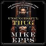 Unsuccessful Thug audiobook cover art