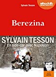 Berezina - Livre audio 1CD MP3 - Audiolib - 01/07/2015