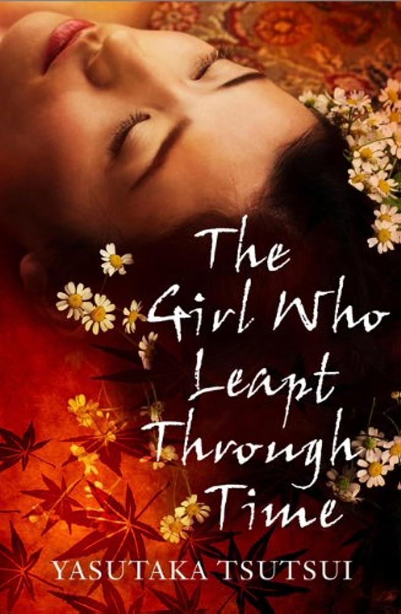 良さ凶暴な日曜日The Girl who Leapt Through Time (English Edition)