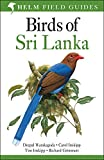 Warakogoda, D: Birds of Sri Lanka (Helm Field Guides)