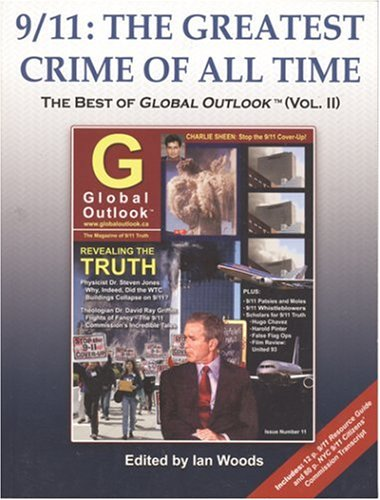 9/11: The Greatest Crime of All Time (The Best of Global Outlook, Vol.2)