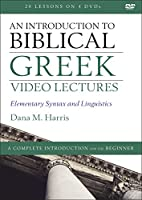 An Introduction to Biblical Greek Video Lectures: Elementary Syntax and Linguistics [DVD]