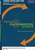 MasteringEnvironmentalScience without Pearson eText -- Standalone Access Card -- for Environment: The Science behind the Stories