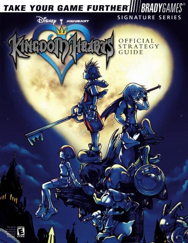 Kingdom Hearts Official Strategy Guide (Bradygames Signature Series)