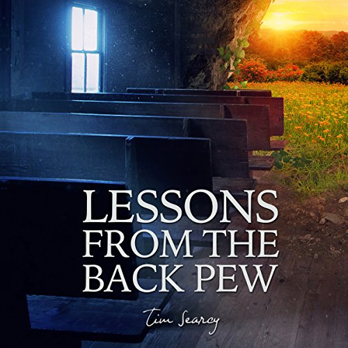 Lessons from the Back Pew audiobook cover art
