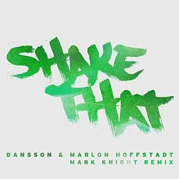 Shake That (Mark Knight Remix)
