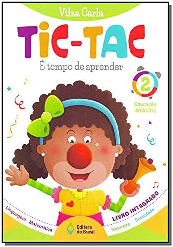 Tic-Tac. É Tempo de Aprender Educação Infantil 2