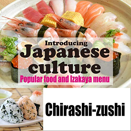 Introducing Japanese culture -Popular food and Izakaya menu- Chirashi-zushi Titelbild