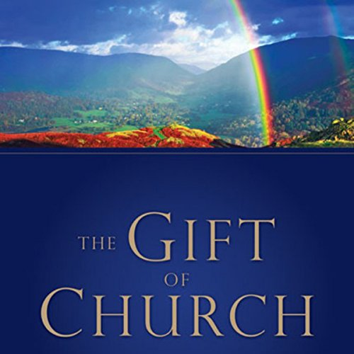 The Gift of Church audiobook cover art