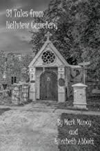31 Tales from Hellview Cemetery