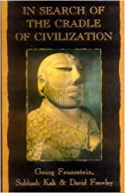 In Search of the Cradle of Civilization: New Light on Ancient India