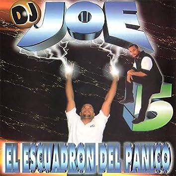 Dj Joe 5: El Escuadrón del Panico