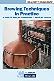 Brewing Techniques in Practice: An In-depth Review of Beer Production with Problem Solving Strategies (BRAUWELT Knowledge) (German Edition)