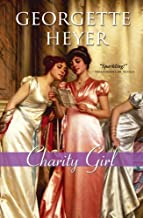 Charity Girl (Regency Romances Book 27)