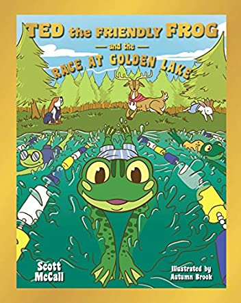 Ted the Friendly Frog and the Race at Golden Lake