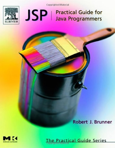 JSP: Practical Guide for Programmers (The Practical Guides) (English Edition)