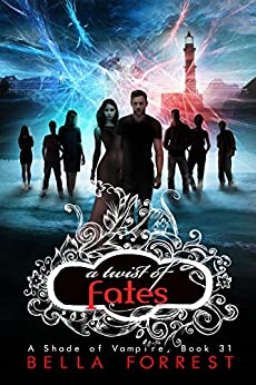 A Shade of Vampire 31: A Twist of Fates by [Bella Forrest]