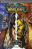 World Of Warcraft 3. Vientos De Guerra
