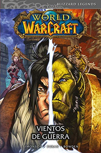 World Of Warcraft 3. Vientos De Guerra