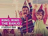 Ring, Ring The Banjo al estilo de Stingray Kids