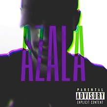 Azala [Explicit]