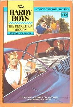 Demolition Mission (The Hardy Boys Book 112) by [Franklin  W. Dixon]