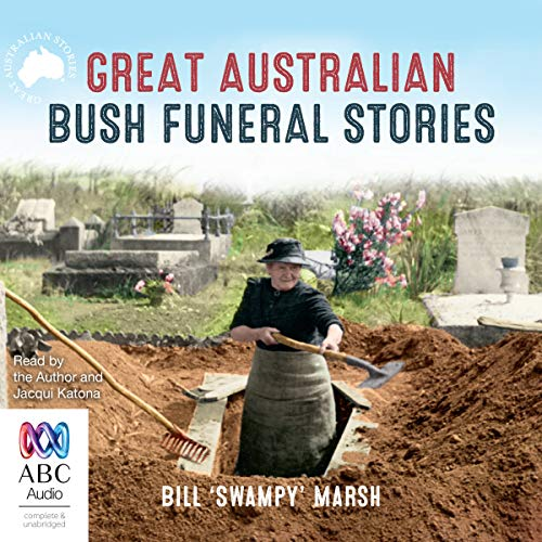 Great Australian Bush Funeral Stories audiobook cover art